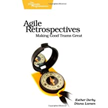 Agile Retrospectives – Making Good Teams Great