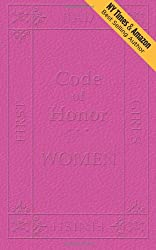 Code of Honor  Women: The Ten Commandments That Define All Bad Girls