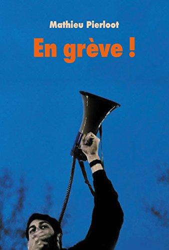 En Grève ! (Grand Format) par Pierloot Mathieu