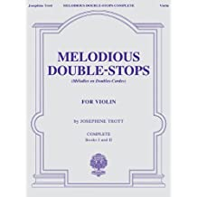 Melodious Double-Stops Complete For Violin: Books I And Ii-