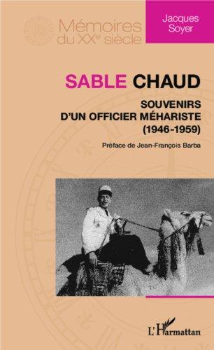 Sable chaud: Souvenirs d'un officier mhariste - (1946-1959)