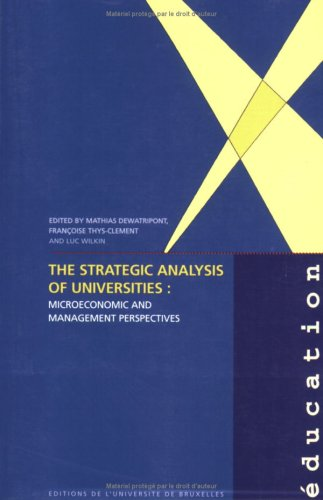 The Strategic Analysis of Universities. Micoroeconomic and Management
