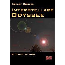 Interstellare Odyssee (Interstellar-Trilogie 1)