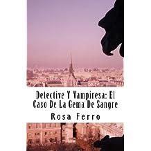 Detective Y Vampiresa: El Caso De La Gema De Sangre