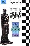 Précis de spiritualité maconnique - Coffret 5 volumes : La Liberté ; La Vérité ; La Fraternité ; L'Unité ; L'Identité