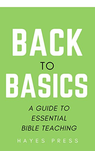 back-to-basics-a-guide-to-essential-bible-teaching