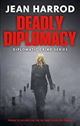 Deadly Diplomacy: Jess Turner in Australia (Diplomatic Crime Thriller Series, Book 1)