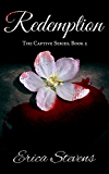 Redemption (The Captive Series Book 5) (English Edition)