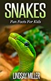 Snakes: Fun Facts For Kids