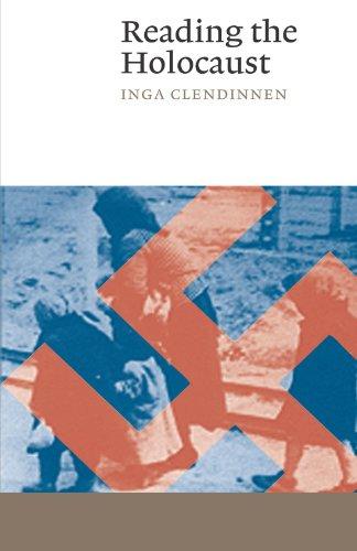 Reading the Holocaust (Canto) por Inga Clendinnen