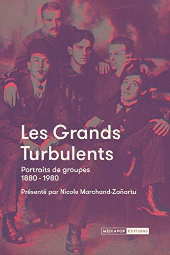 Les grands turbulents : Portraits de groupe 1880-1980 - 1880 Portrait
