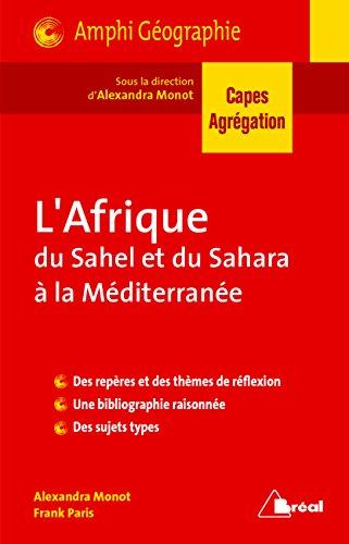 Afrique : du Sahel et du Sahara à la Méditerranée
