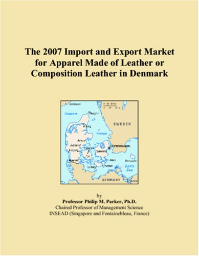 The 2007 Import and Export Market for Apparel Made of Leather or Composition Leather in Denmark