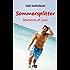 Sommersplitter- Moments of love