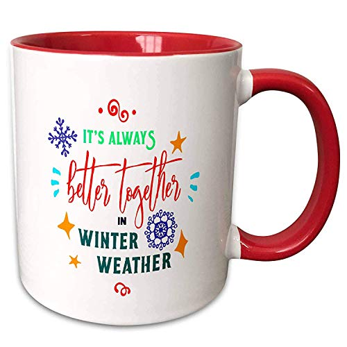 TK.DILIGARM AmansMall Winter, Holidays and Typography - It is Always Better Together In Winter Weather, 3drsmm - 11oz Two-Tone Red Mug