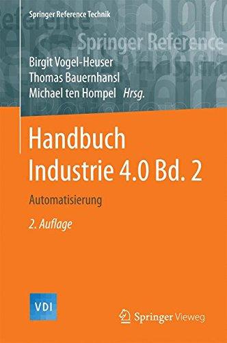 Handbuch Industrie 4.0  Bd.2: Automatisierung (Springer Reference Technik)