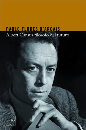 Albert Camus filosofo del futuro