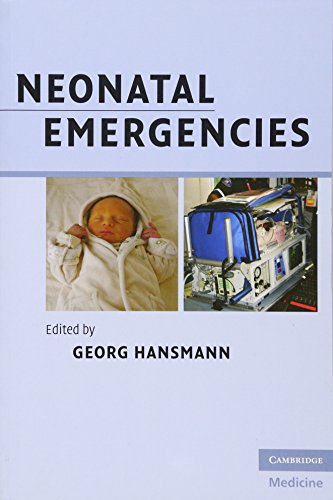Neonatal Emergencies (Cambridge Medicine (Paperback))