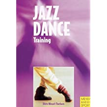 Jazz Dance Training (Meyer & Meyer Sport)