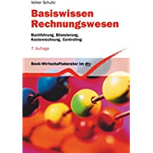 Basiswissen Rechnungswesen: Buchführung, Bilanzierung, Kostenrechnung, Controlling (dtv Beck Wirtschaftsberater)