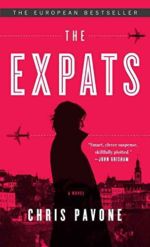 [(The Expats : A Novel)] [By (author) Chris Pavone] published on (November, 2012)