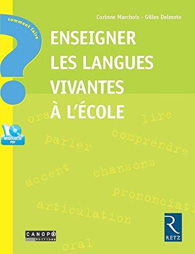 Enseigner les langues vivantes à l'école + CD-ROM
