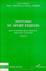 Histoire du sport féminin, tome 2