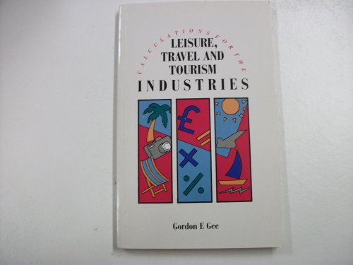 Calculations for the Leisure, Travel and Tourism Industries (Calculations for industry)