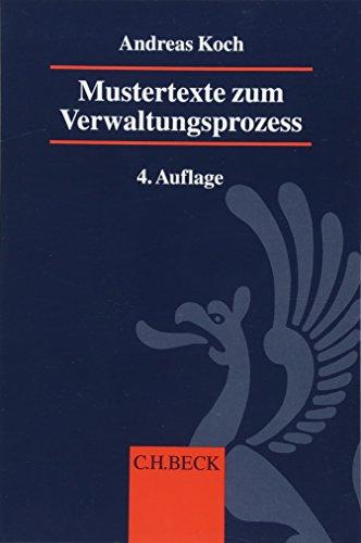 Mustertexte zum Verwaltungsprozess: (VwGO, FGO, SGG)