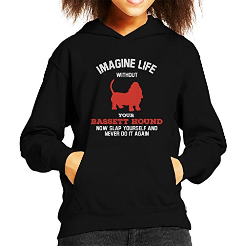 Imagine Life Without Your Bassett Hound Kid's Hooded Sweatshirt (Kinder Sweatshirt Hound)