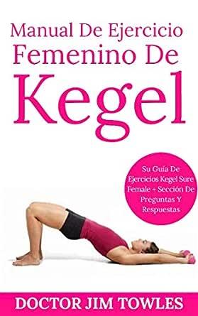 técnicas de disfunción eréctil por el Dr. Kegel