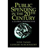 [(Public Spending in the 20th Century: A Global Perspective )] [Author: Vito Tanzi] [Dec-2004]