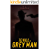 To Kill a Grey Man (The Assassin The Grey man and The Surgeon Book 2)