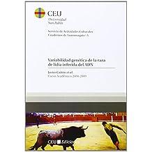 Variabilidad genética de la raza de lidia inferida del ADN: Curso 2008-2009 (Cuadernos de Actividades Culturales. Cuadernos de tauromaquia)