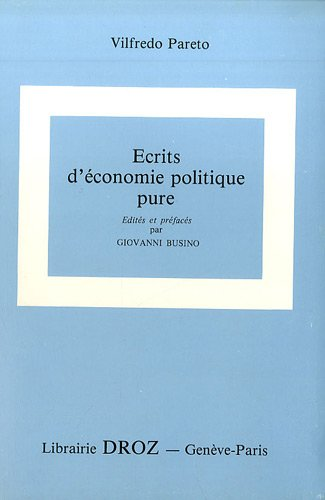Oeuvres complètes : Tome 26, Ecrits d'économie politique pure