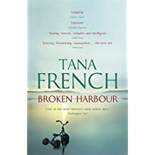 Broken Harbour: Dublin Murder Squad: 4 by Tana French (2013-03-28)