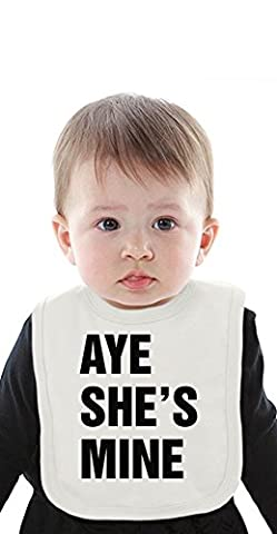 Aye She's Mine Slogan Organic Bib With Ties Medium