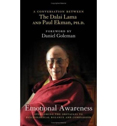 (Emotional Awareness: Overcoming the Obstacles to Psychological Balance and Compassion: A Conversation Between the Dalai Lama and Paul Ekman, Ph.D.) By Paul Ekman (Author) Hardcover on (Sep , 2008)