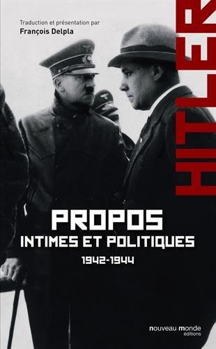 Propos intimes et politiques : Tome 2, mars 1942 - novembre 1944