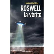 Roswell, la vérité