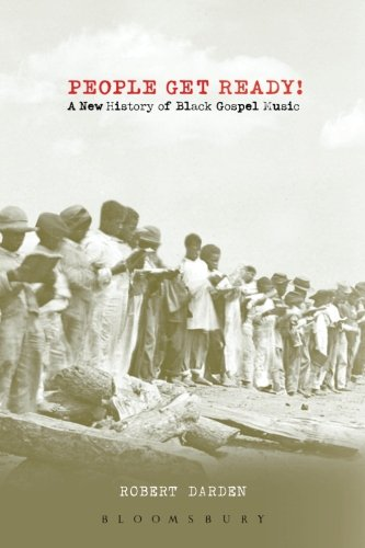 people-get-ready-a-new-history-of-black-gospel-music-a-new-history-of-gospel-music