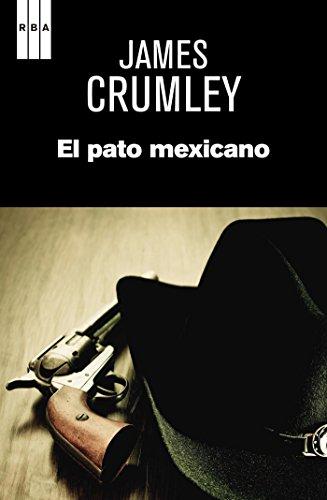 El pato mexicano (NOVELA POLICÍACA)