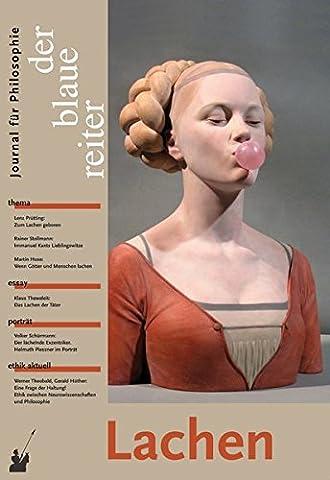 Der Blaue Reiter. Journal für Philosophie / Lachen