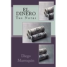 El Dinero: Mis Notas: Volume 1 (Devocionales Personales)