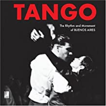 Tango. The Rhythm and Movement of Buenos Aires (inkl. 4 Musik-CDs)