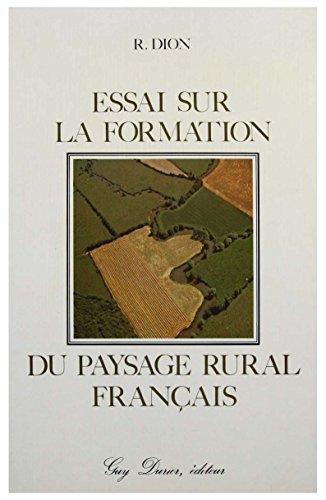 Essai sur la formation du paysage rural franais