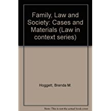 Family, Law and Society: Cases and Materials (Law in context series)