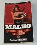 Malko Entführung nach