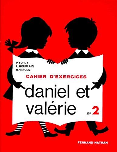 Daniel et Valrie, CP, exercices, 2e livret