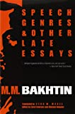 Speech Genres and Other Late Essays (University of Texas Press Slavic Series)